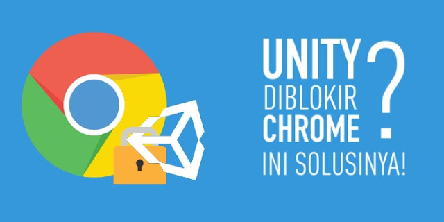 cara memainkan unity di google chrome
