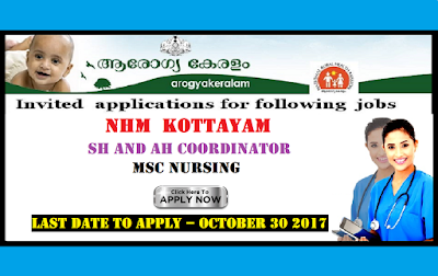 Arogyakeralam Kottayam MSc Nursing Co ordinator Vacancy November 2017