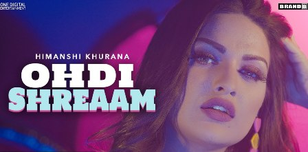 Ohdi Shreaam Lyrics - Himanshi Khurana