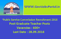 Public Service Commission Recruitment 2016 for 600+ PGTs Apply Online Here
