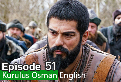 Kurulus Osman Episode 51
