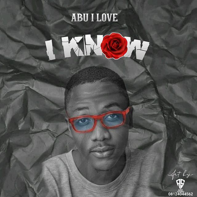 MUSIC : ABU I LOVE - I Know