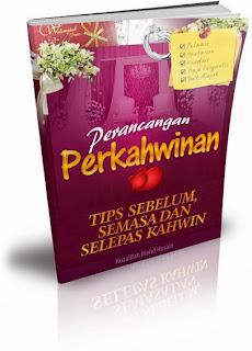 Panduan Persediaan Perkahwinan Melayu (sebelum, semasa dan selepas kahwin)