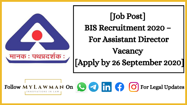 [Job Post] BIS Recruitment 2020 – For Assistant Director Vacancy  [Apply by 26 September 2020]