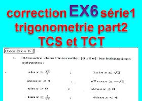 Correction  Exercice6 série1 trigonometrie partie 2 tronc commun biof tcs et tct -prof elmoudene
