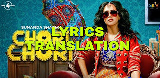 Chori Chori Lyrics in English | With Translation | – Sunanda Sharma