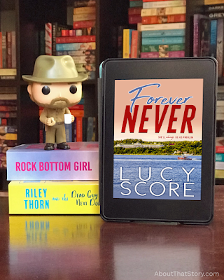 Book Review: Forever Never by Lucy Score | About That Story