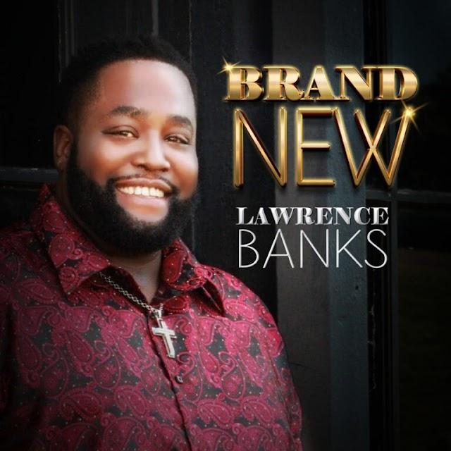 Lawrence Banks - Brand New