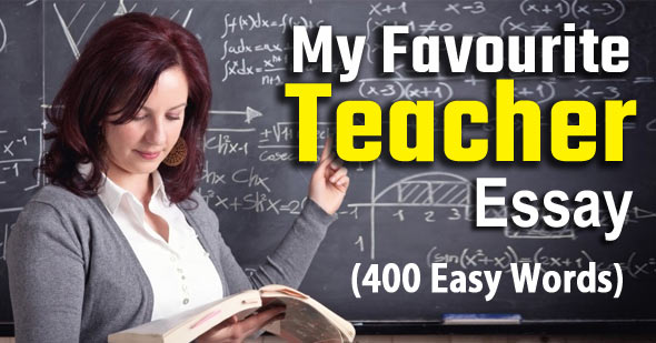 My Favourite Teacher Essay
