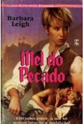 Barbara Leigh - MEL DO PECADO