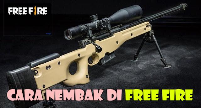 Cara Nembak Free Fire
