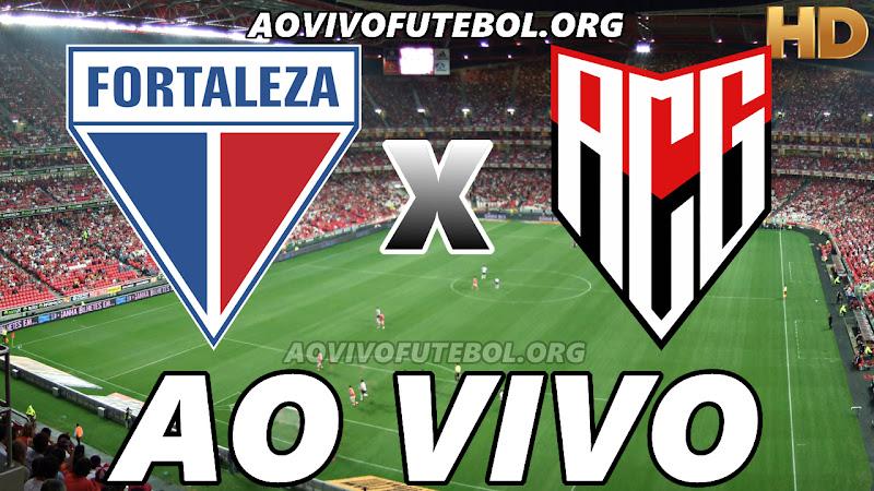 Fortaleza x Atlético Goianiense Ao Vivo HDTV