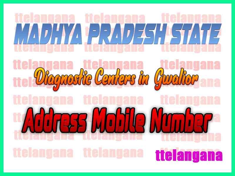 Diagnostic Centers in Gwalior Madhya Pradesh