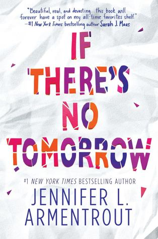 if there's no tomorrow jennifer l armentrout