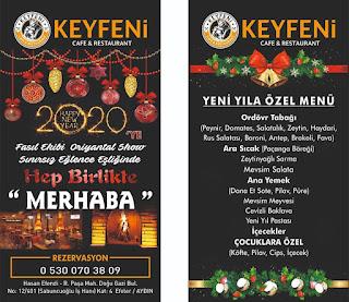 Keyfeni Cafe Restaurant Aydın Yılbaşı Programı 2020