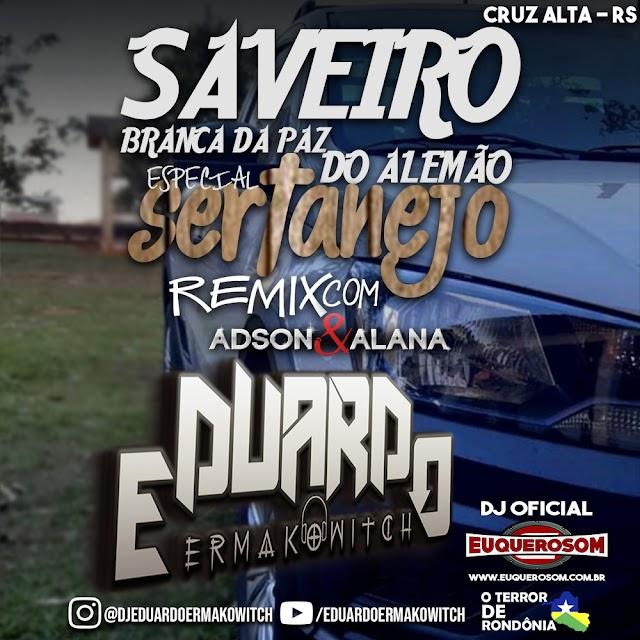 CD SAVEIRO BRANCA DA PAZ VOL.4 - ESP. SERTANEJO REMIX COM ADSON E ALANA - DJ EDUARDO ERMAKOWITCH