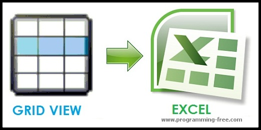 ASP NET: Export Grid View to Excel | ProgrammingFree