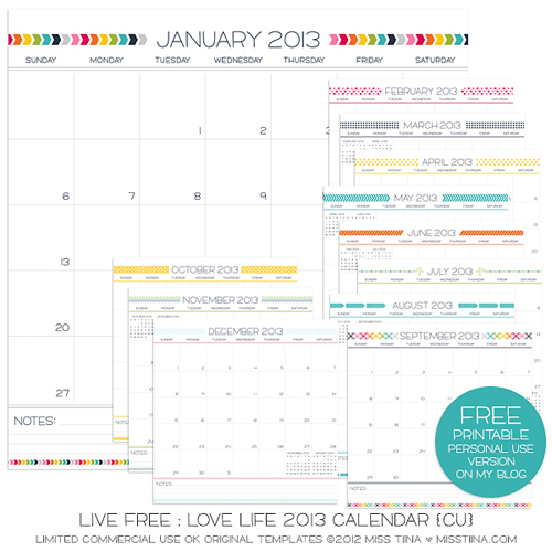 misstiina livefreelovelife2013calendar Happy New Year | Free 2013 Printable Calendars