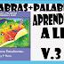 """PALABRAS+PALABRAS """"APRENDAMOS A LEER"""" ETAPA 3 Y 4"""