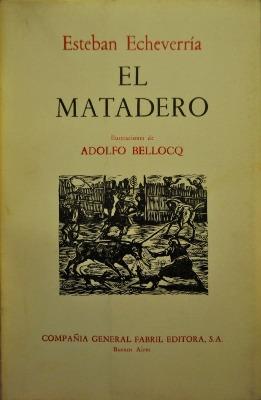 Leamos cuentos y crónicas latinoamericanos: EL MATADERO