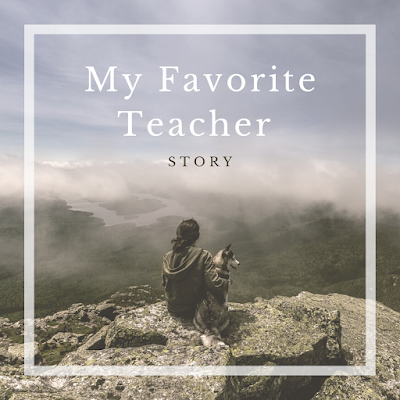 My Favorite Teacher (story)