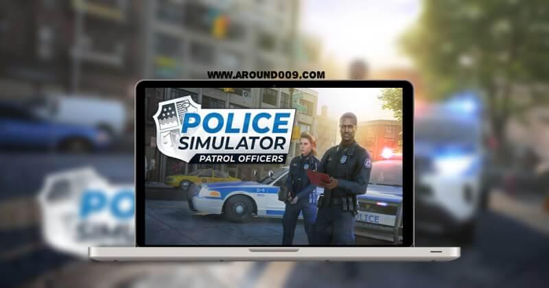 تحميل لعبة police simulator patrol duty للاندرويد  تحميل لعبة محاكي الشرطة Police Simulator Patrol Officers مجاناً من ميديا فاير
