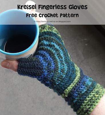 Knitting And So On Kreisel Fingerless Gloves
