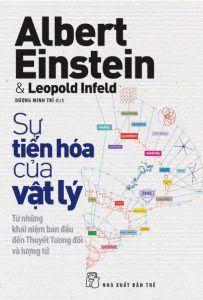 Sự tiến hóa của vật lý - Albert Einstein, Leopold Infeld