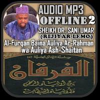 Sheikh Dr Sani Umar - Al-Furqan Mp3 Part 2 Apk free for Android