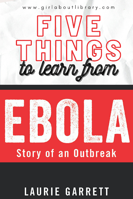 five things to learn from ebola story of an outbreak