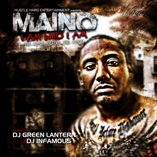 Maino - I Am Who I Am Cover