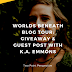 Worlds Beneath Blog Tour: Giveaway & Guest Post With K.A. Emmons