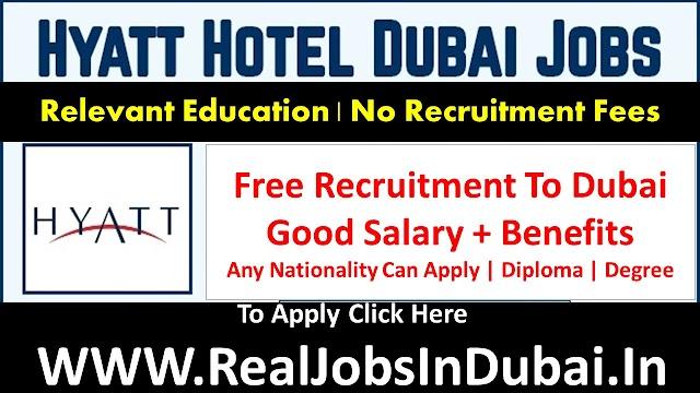 Hyatt Hotel Jobs In Dubai UAE 2021
