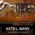 #preorder #blitz - Tribe of Daughters by Kate L. Mary  @kmary0622 @agarcia6510