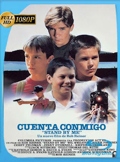 Cuenta conmigo (1986)HD [1080p] Latino [GoogleDrive] SilvestreHD