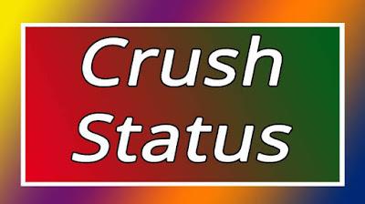 Crush Status