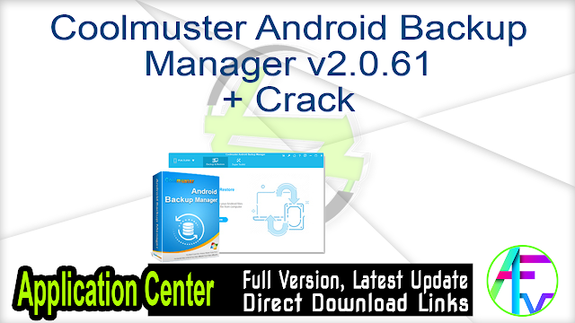 Coolmuster Android Backup Manager 2.0.61 + Crack