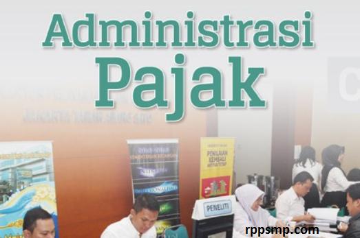 Rpp Administrasi Pajak Kurikulum 2013 Revisi 2017/2018 dan Rpp 1 Lembar 2019/2020/2021 Kelas XI XII Semester 1 dan 2