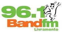 Rádio Band FM 96,1 de Santana do Livramento RS