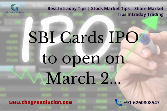 SBI Cards IPO to open on March 2... The GRS Solution | Best Stock Trading Services Provider RSS Feed THE GRS SOLUTION | BEST STOCK TRADING SERVICES PROVIDER RSS FEED | THE-GRS-SOLUTION.BLOGSPOT.COM BUSINESS EDUCRATSWEB