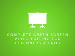 Complete Green Screen Video Editing course