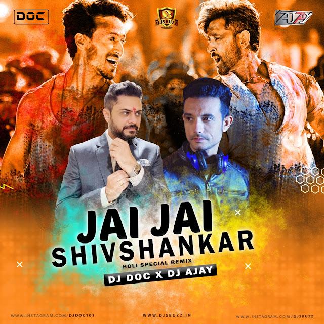 Jai Jai Shivshankar (Holi Special) – DJ Doc X DJ Ajay