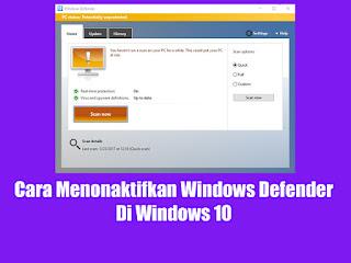 Cara Menonaktifkan Windows Defender Di Windows 10