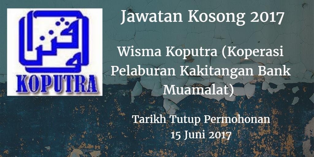 Jawatan Kosong Wisma Koputra (Koperasi Pelaburan Kakitangan Bank Muamalat) 15 Juni 2017