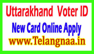 Uttarakhand New Voter Id Card Online Apply