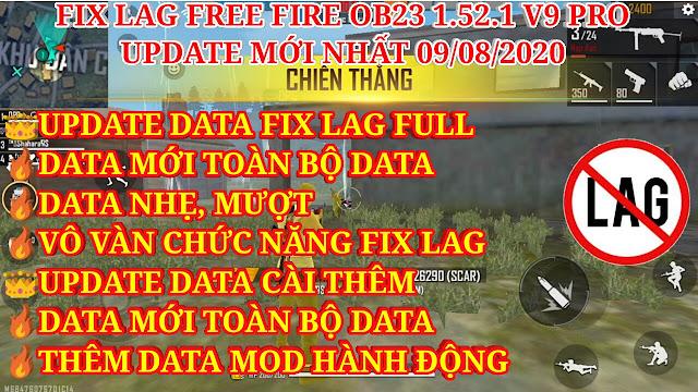 DOWNLOAD FIX LAG FREE FIRE OB23 1.52.1 V9 PRO SIÊU MƯỢT - UPDATE TOÀN BỘ DATA MỚI, THÊM DATA MOD HÀNH ĐỘNG.