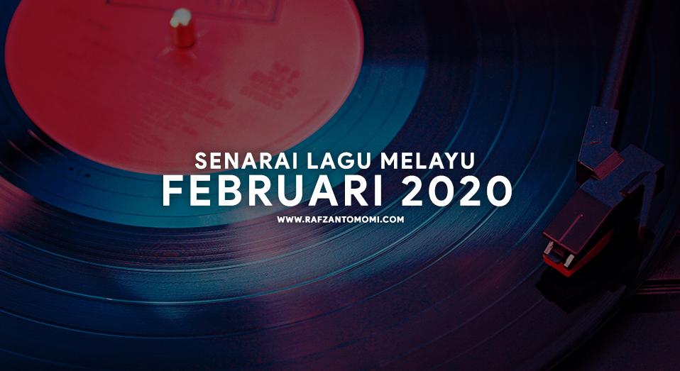 Senarai Lagu Melayu Februari 2020