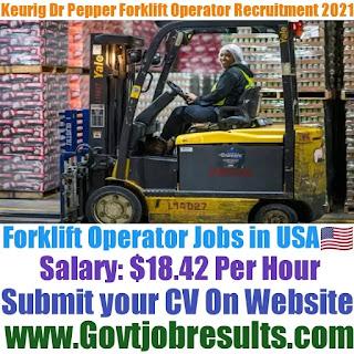 Keurig Dr Pepper Forklift Operator Recruitment 2021-22