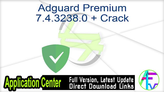 Adguard Premium 7.4.3238.0 + Crack