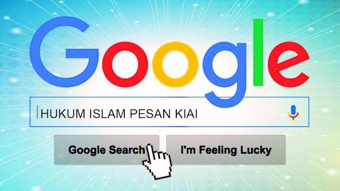 Cara Googling Hukum Islam yang Tepat - #LiterasiDigital